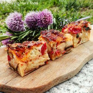 TORTA DI PANE ALLA MEDITERRANEA