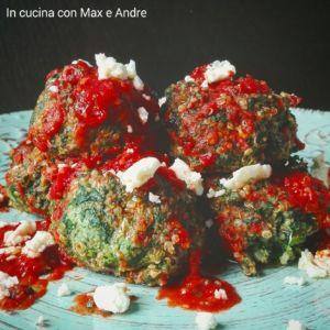 Polpette di Quinoa e spinaci al pomodoro e Castelmagno