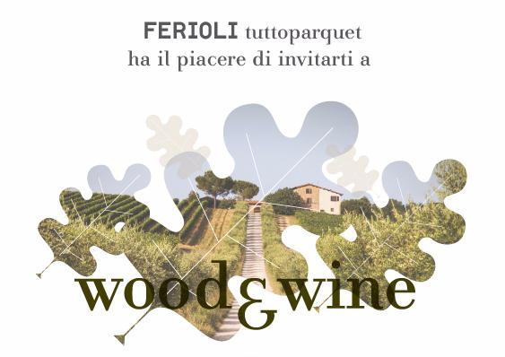 FERIOLI tuttoparquet - wood&wine