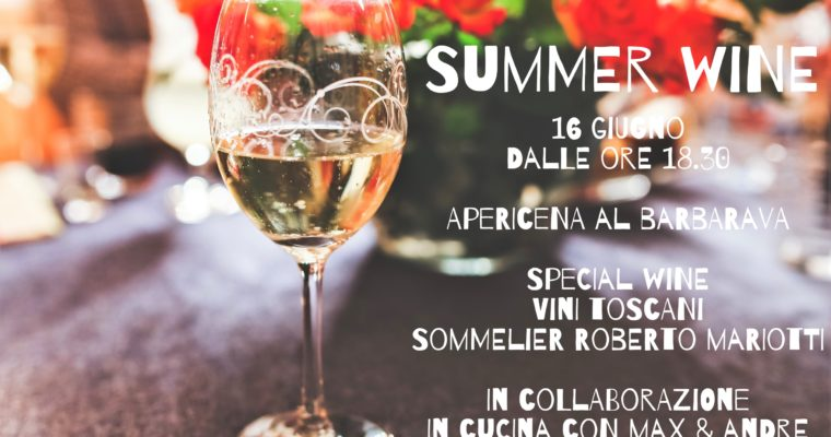 Summer wine al Barbavara Vineria